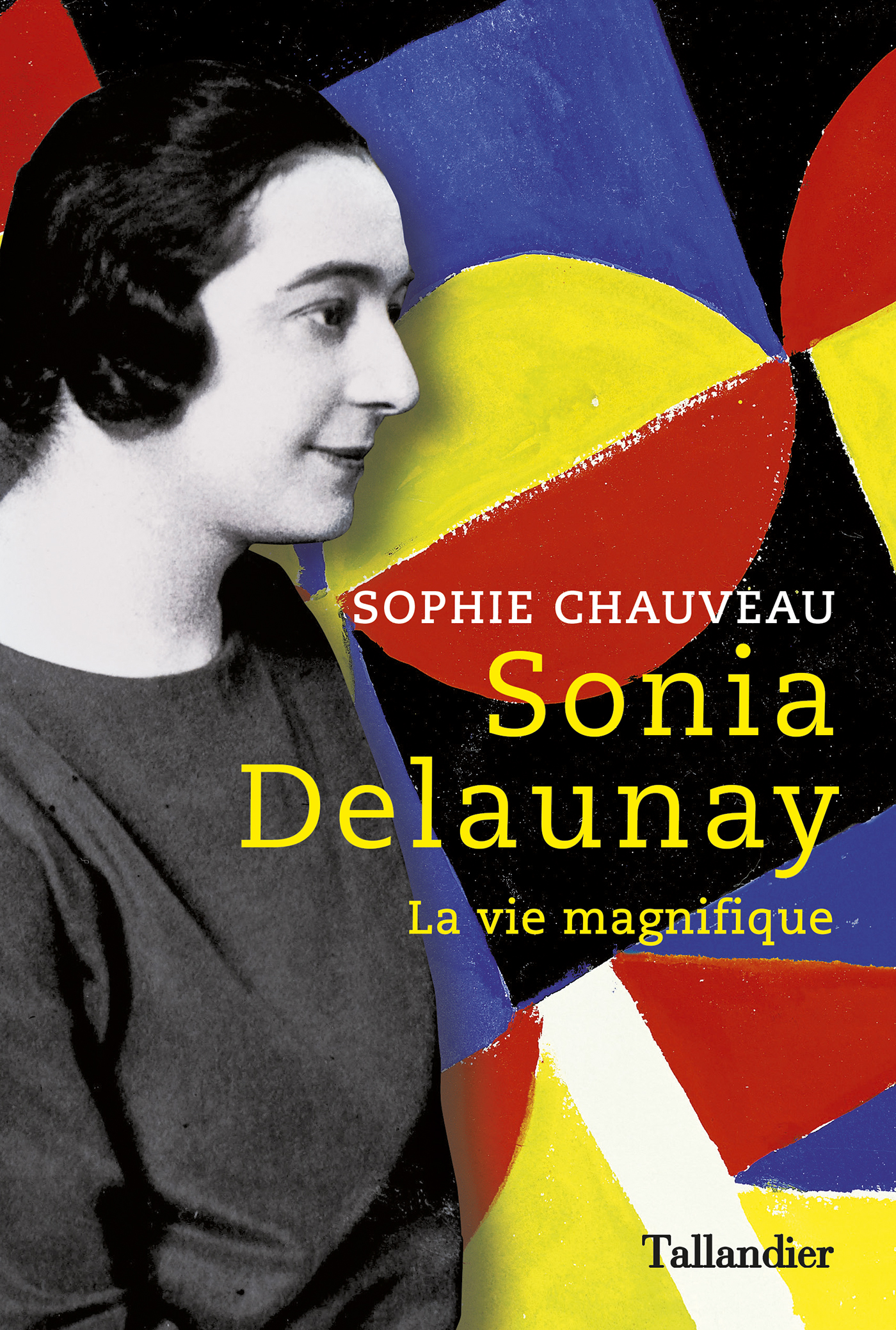 Sonia Delaunay, Louise Bourgeois: deux femmes puissantes